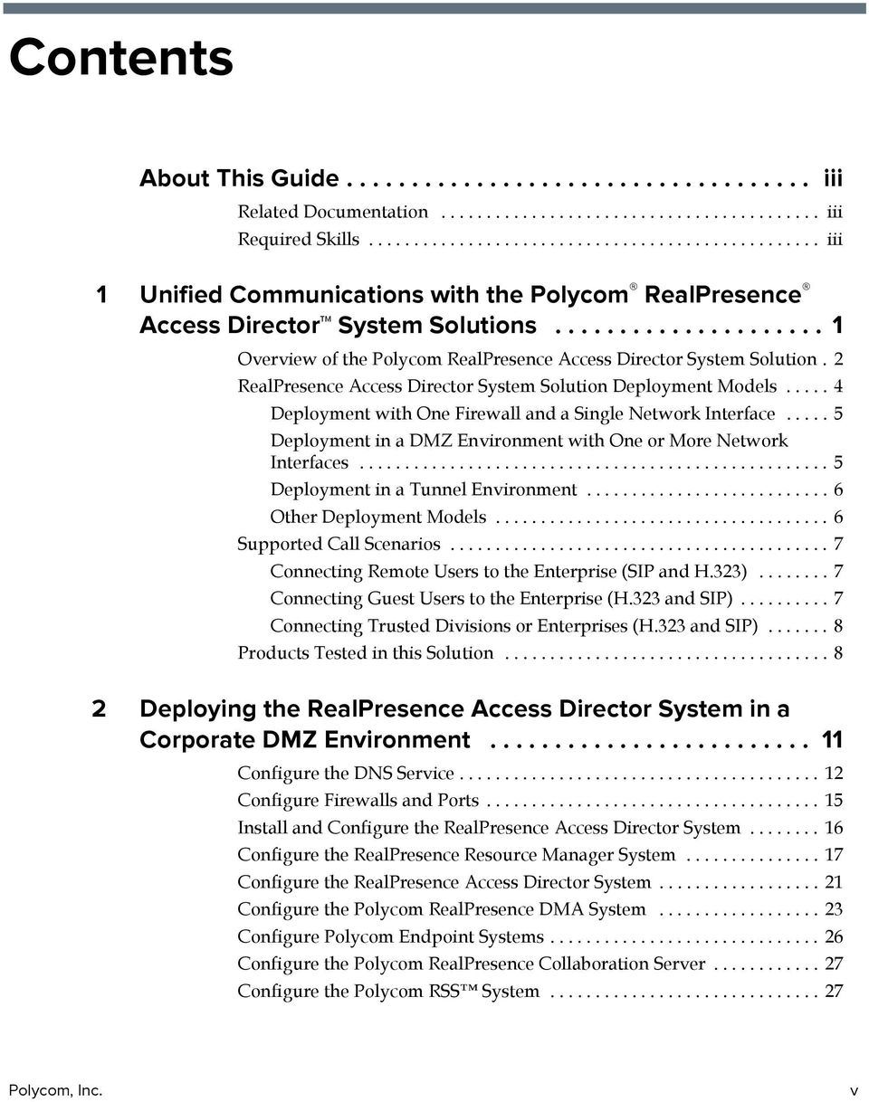 .................... 1 Overview of the Polycom RealPresence Access Director System Solution. 2 RealPresence Access Director System Solution Deployment Models.