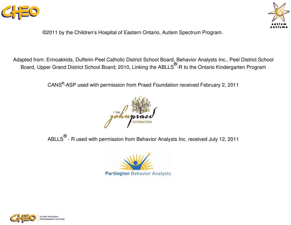 , Peel District School Board, Upper Grand District School Board; 2010, Linking the ABLLS -R to the Ontario