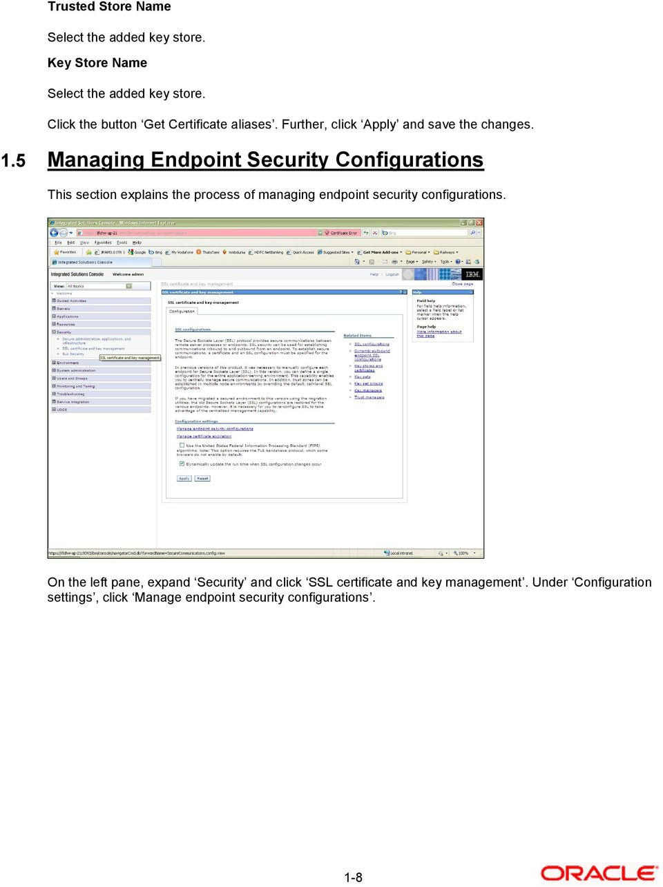 5 Managing Endpoint Security Configurations This section explains the process of managing endpoint security
