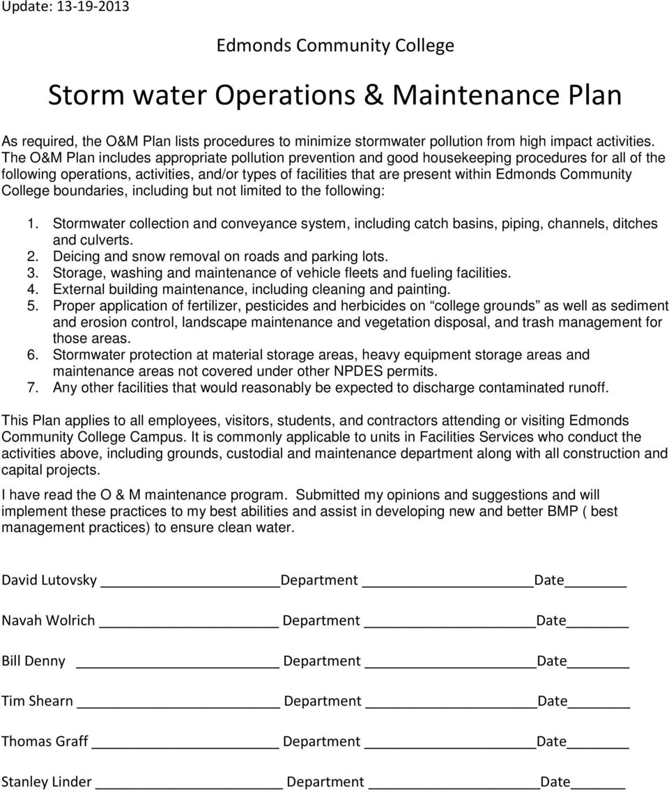 Community College boundaries, including but not limited to the following: 1. Stormwater collection and conveyance system, including catch basins, piping, channels, ditches and culverts. 2.