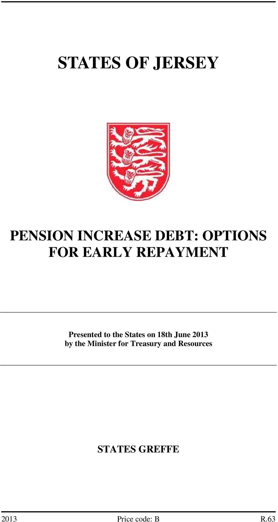 18th June 2013 by the Minister for Treasury and