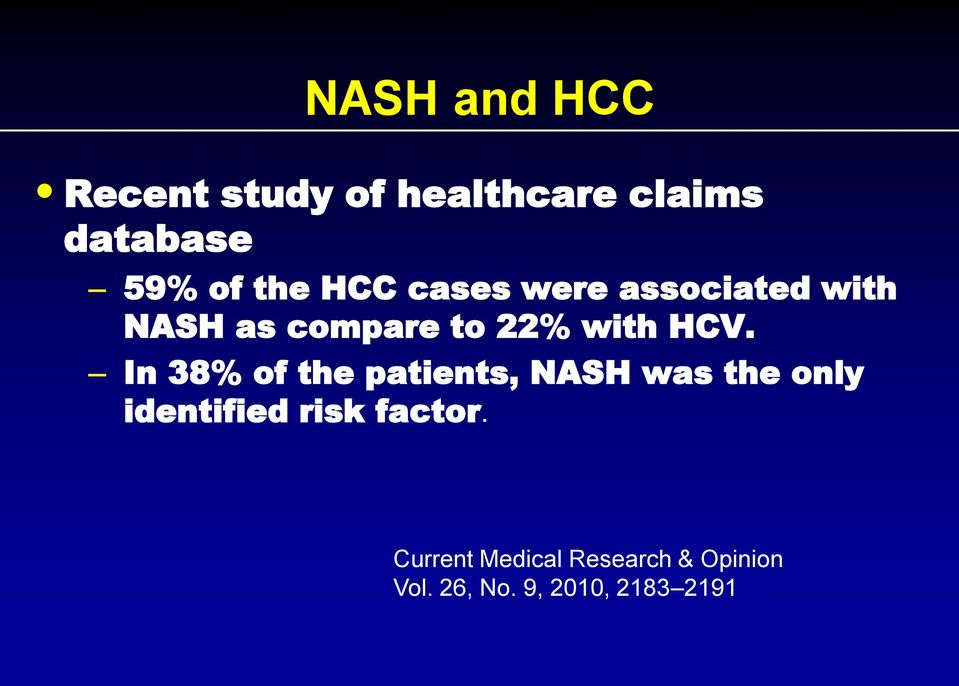 HCV. In 38% of the patients, NASH was the only identified risk