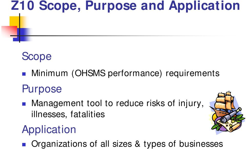 tool to reduce risks of injury, illnesses, fatalities