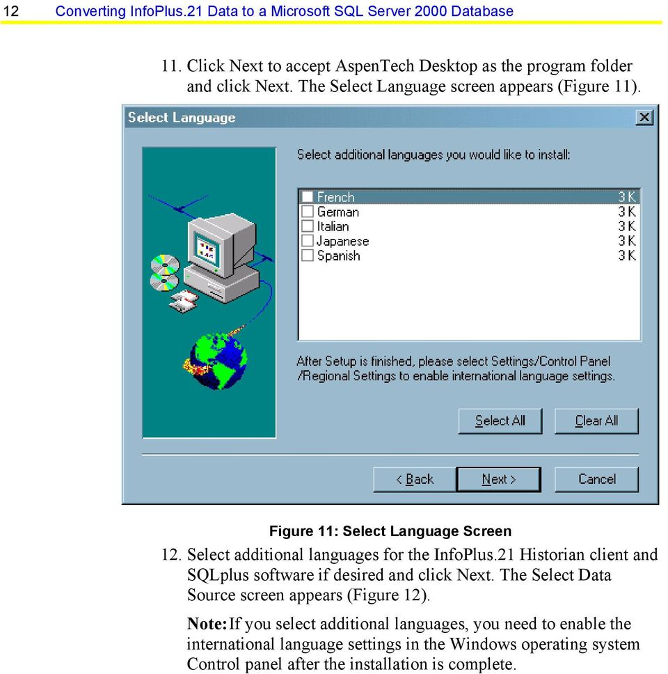 Figure 11: Select Language Screen 12. Select additional languages for the InfoPlus.