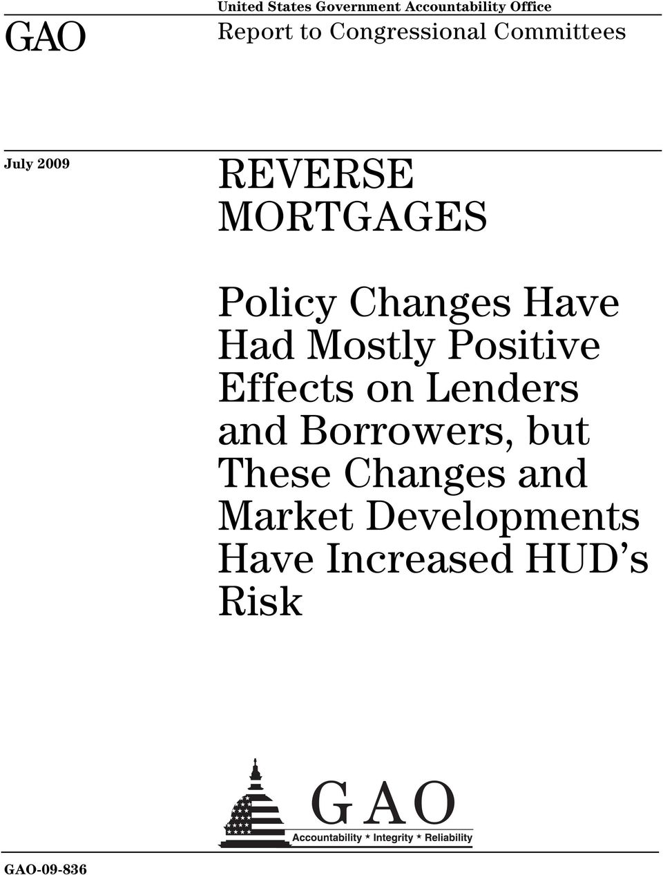 Changes Have Had Mostly Positive Effects on Lenders and Borrowers,