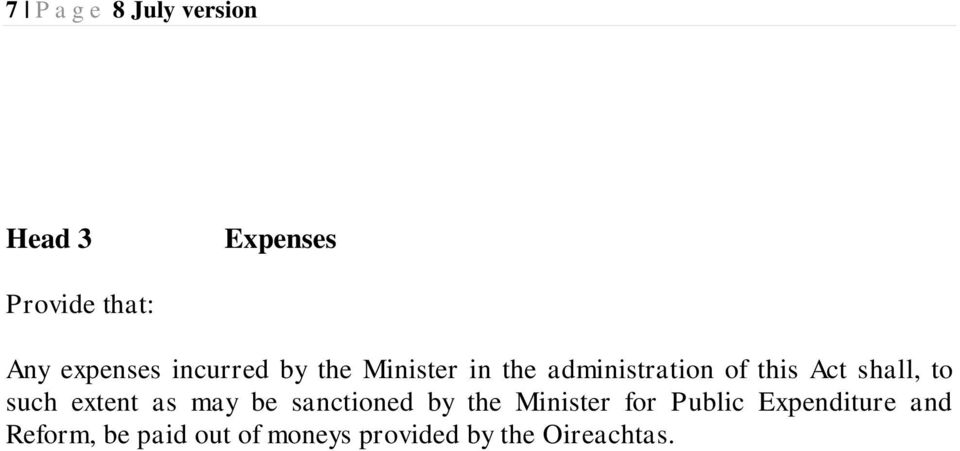 such extent as may be sanctioned by the Minister for Public