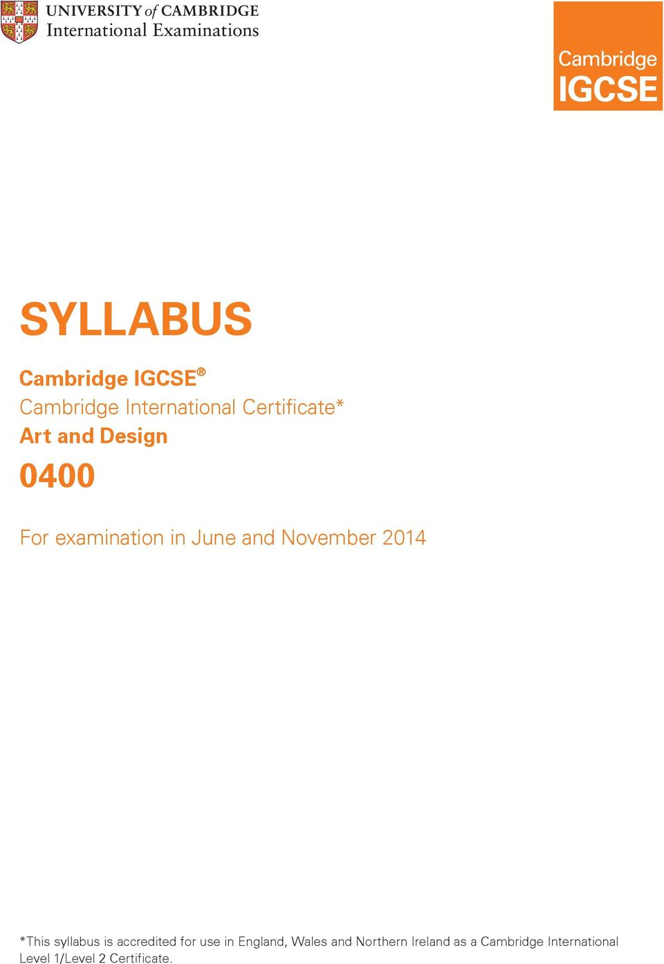 *This syllabus is accredited for use in England, Wales and
