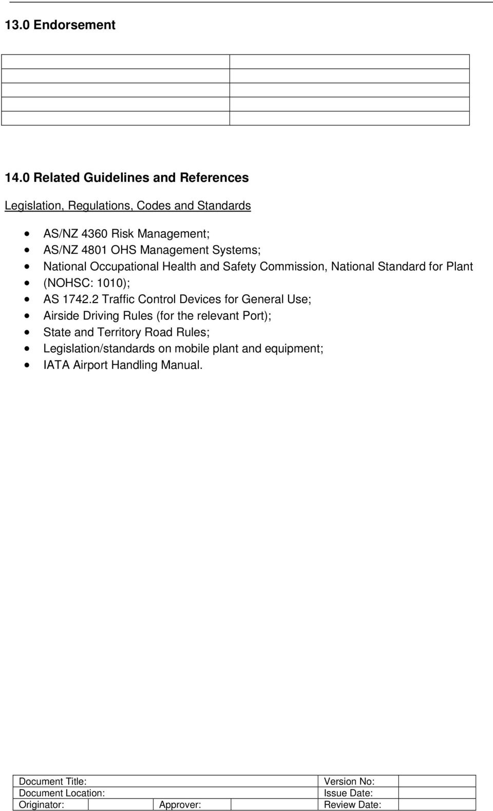 4801 OHS Management Systems; National Occupational Health and Safety Commission, National Standard for Plant (NOHSC:
