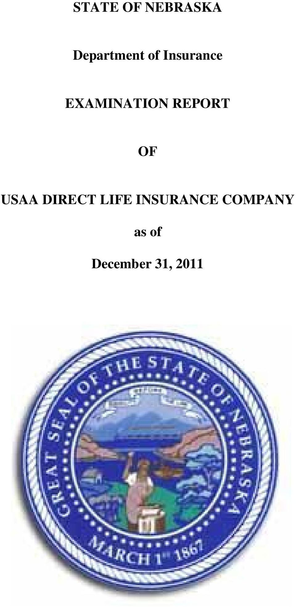 REPORT OF USAA DIRECT LIFE