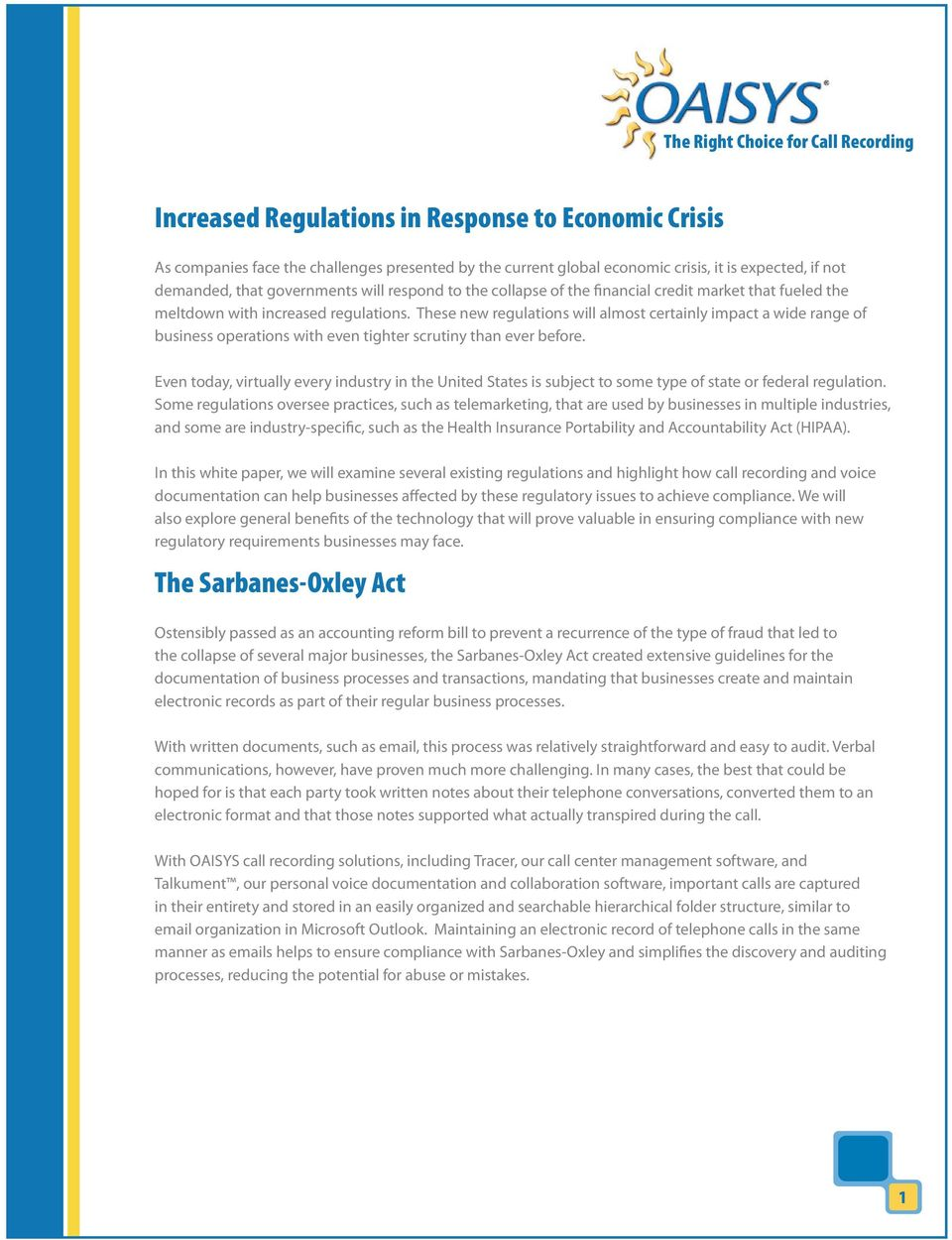 These new regulations will almost certainly impact a wide range of business operations with even tighter scrutiny than ever before.