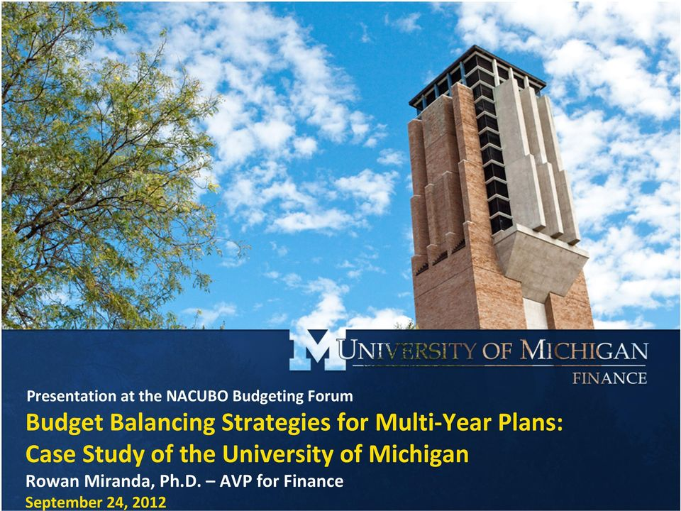 Plans: Case Study of the University of Michigan