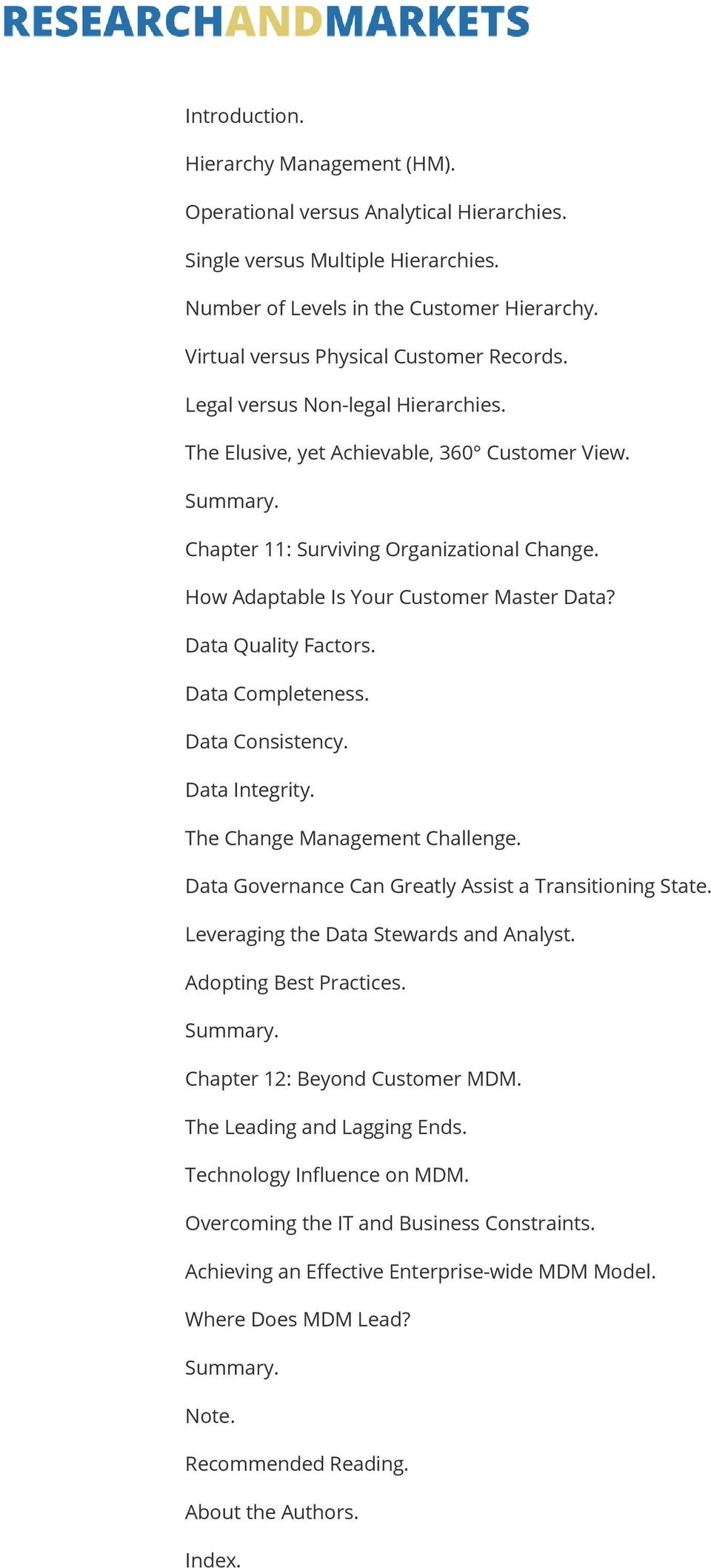 How Adaptable Is Your Customer Master Data? Data Quality Factors. Data Completeness. Data Consistency. Data Integrity. The Change Management Challenge.