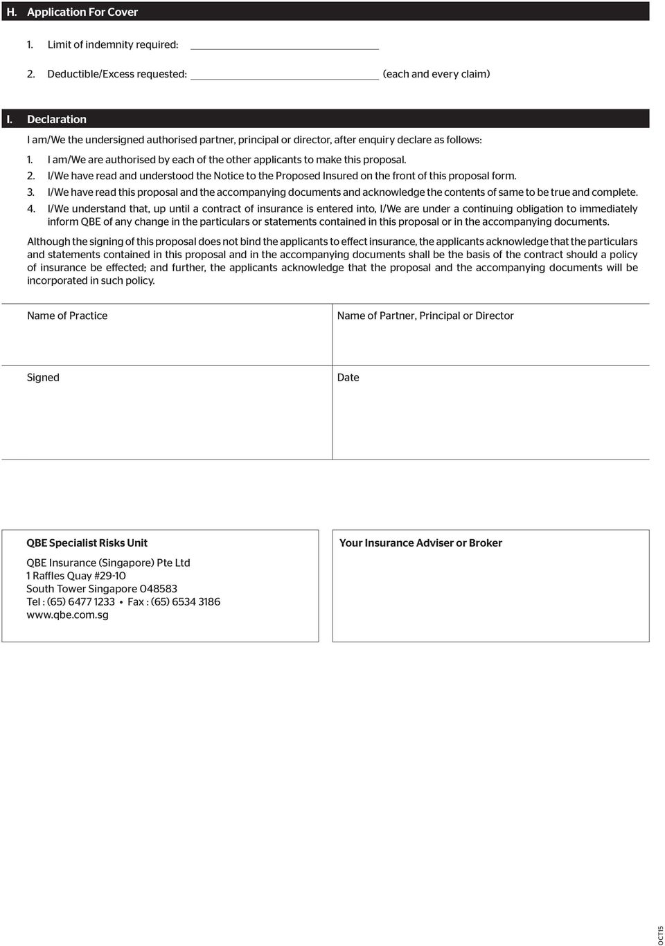 I/We have read and understood the tice to the Proposed Insured on the front of this proposal form. 3.