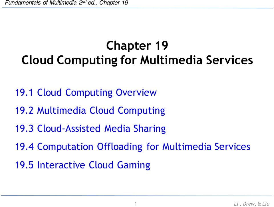 2 Multimedia Cloud Computing 19.