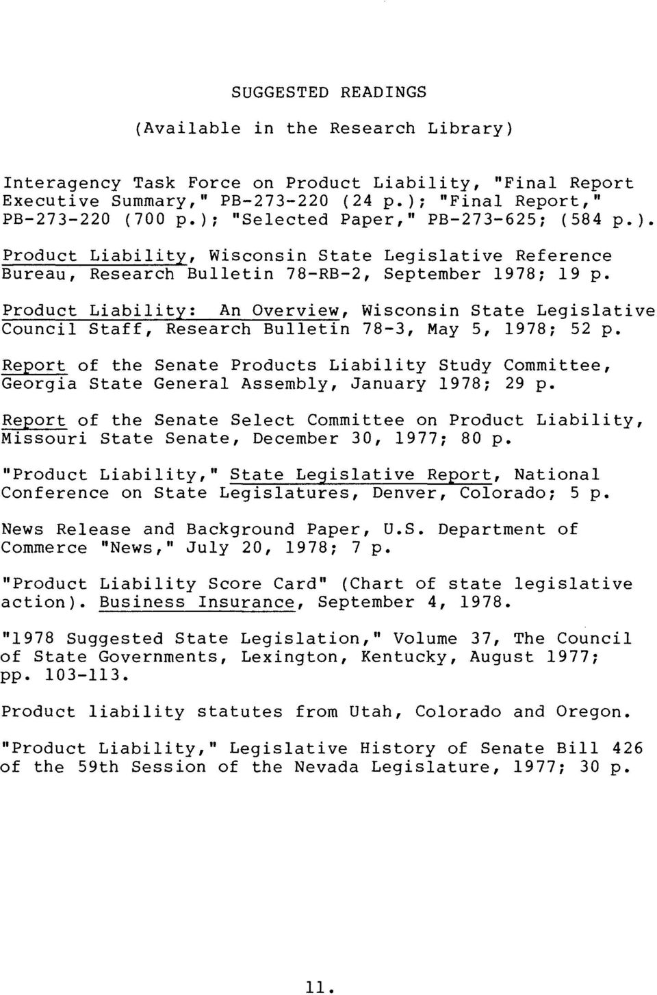 Product Liability: An Overview, Wisconsin State Legislative Council Staff, Research Bulletin 78-3, May 5, 1978; 52 p.