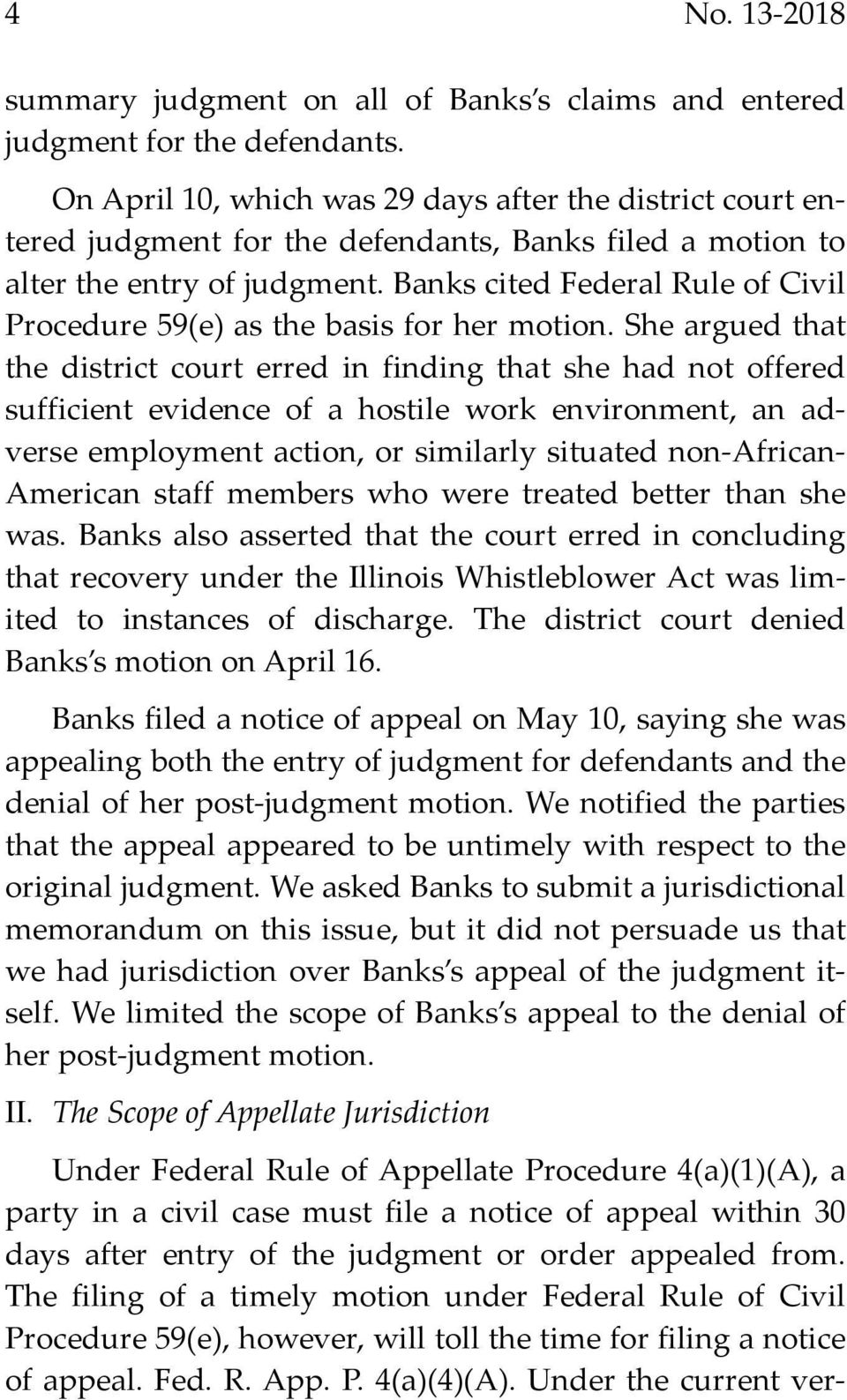 Banks cited Federal Rule of Civil Procedure 59(e) as the basis for her motion.