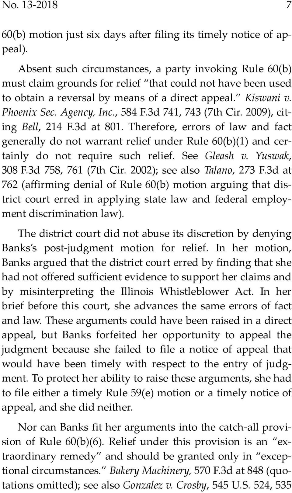 Agency, Inc., 584 F.3d 741, 743 (7th Cir. 2009), citing Bell, 214 F.3d at 801.