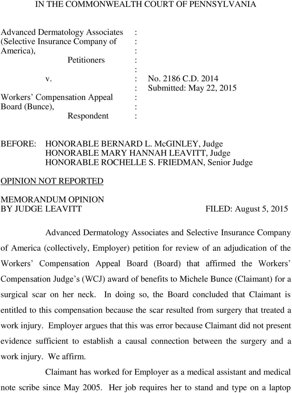 FRIEDMAN, Senior Judge OPINION NOT REPORTED MEMORANDUM OPINION BY JUDGE LEAVITT FILED: August 5, 2015 Advanced Dermatology Associates and Selective Insurance Company of America (collectively,