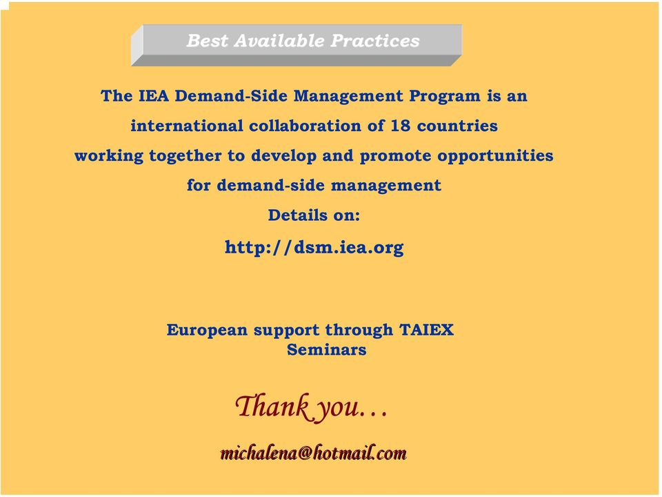 and promote opportunities for demand-side management Details on:
