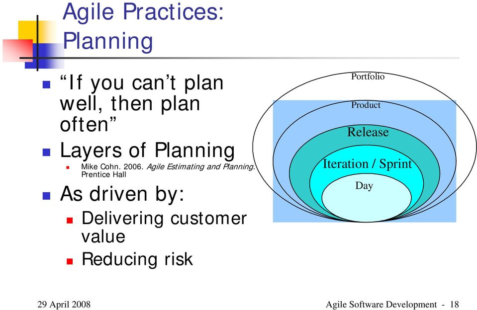 Prentice Hall As driven by: Delivering customer value Reducing risk
