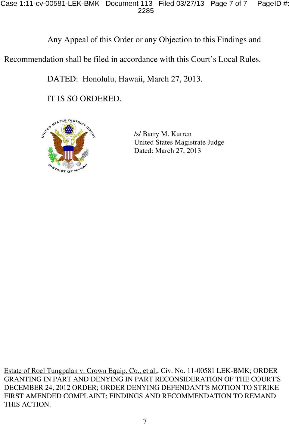 Kurren United States Magistrate Judge Dated: March 27, 2013 Estate of Roel Tungpalan v. Crown Equip. Co., et al., Civ. No.