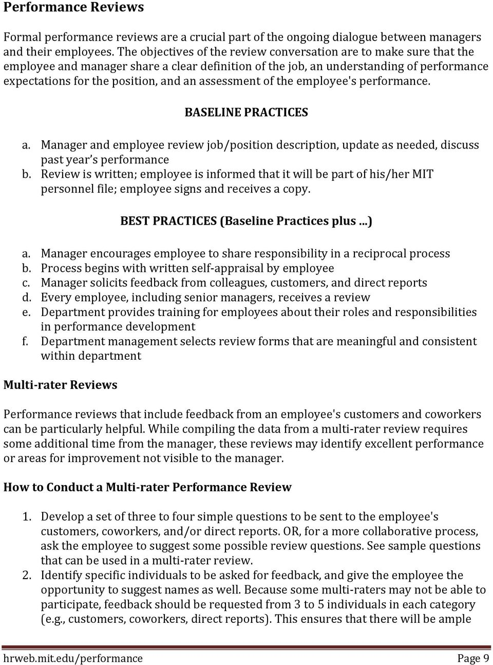 assessment of the employee's performance. BASELINE PRACTICES a. Manager and employee review job/position description, update as needed, discuss past year s performance b.