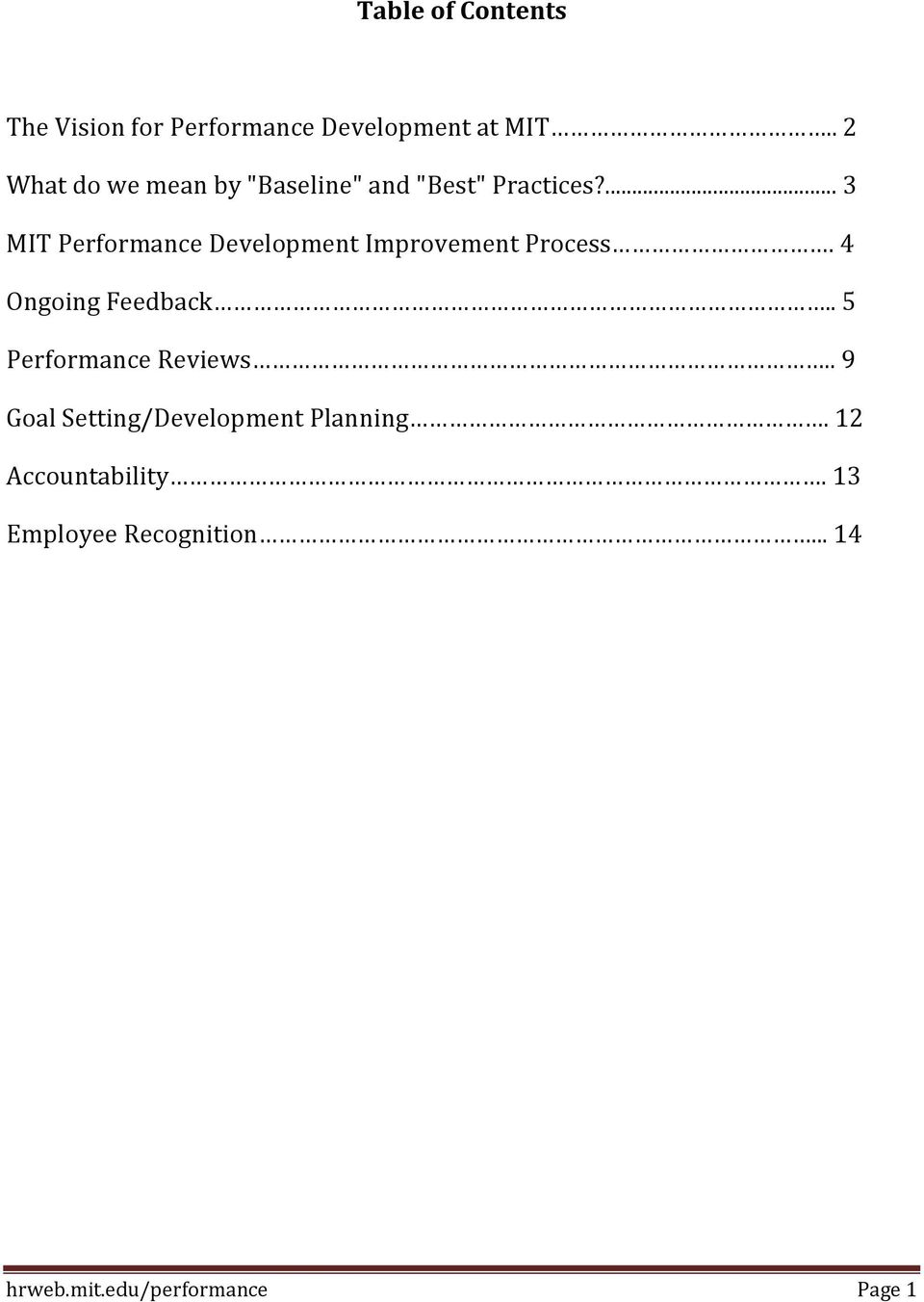 ... 3 MIT Performance Development Improvement Process. 4 Ongoing Feedback.