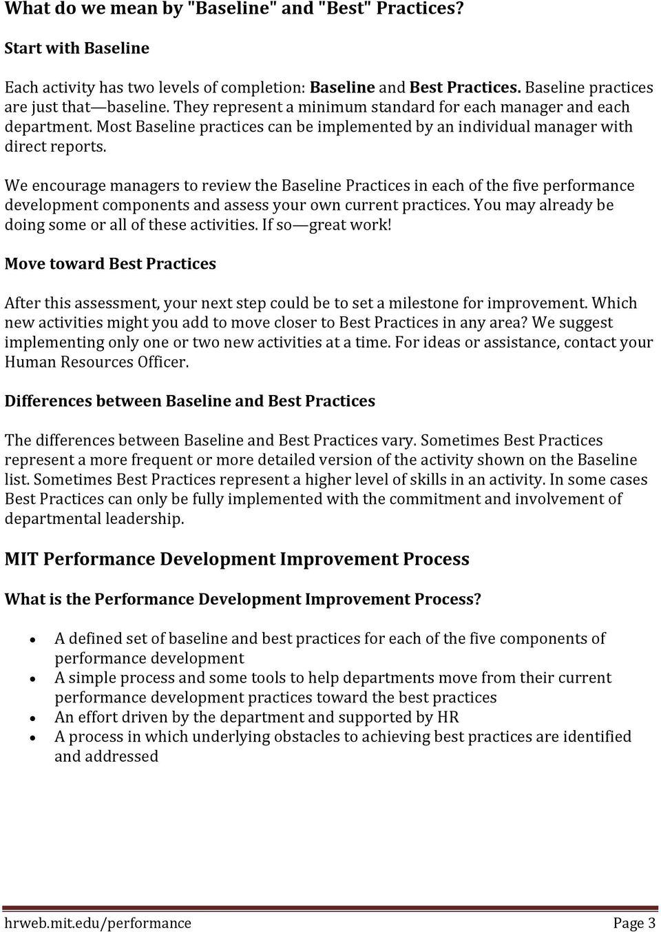 We encourage managers to review the Baseline Practices in each of the five performance development components and assess your own current practices.
