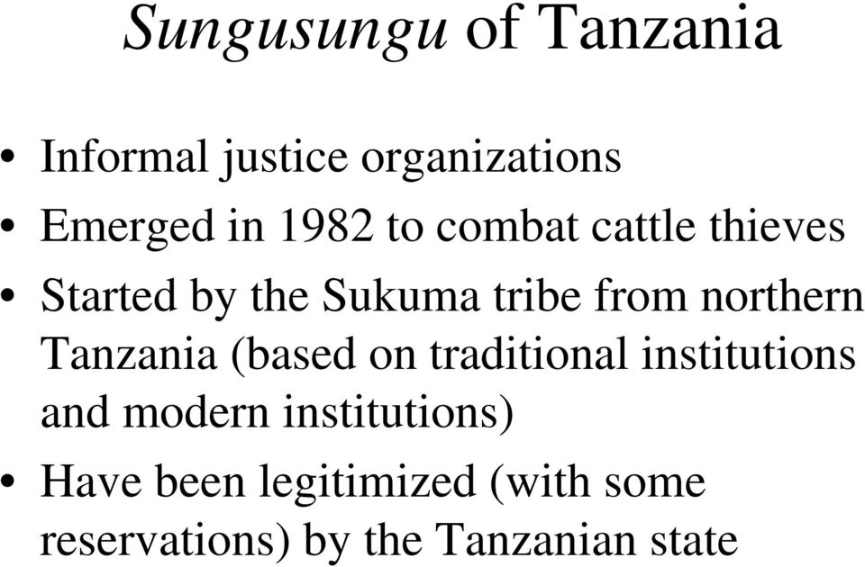 northern Tanzania (based on traditional institutions and modern
