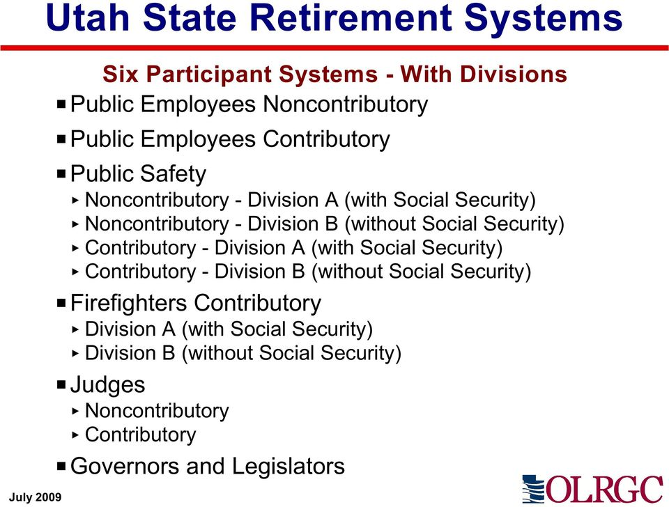 Security) Contributory - Division A (with Social Security) Contributory - Division B (without Social Security) P Firefighters