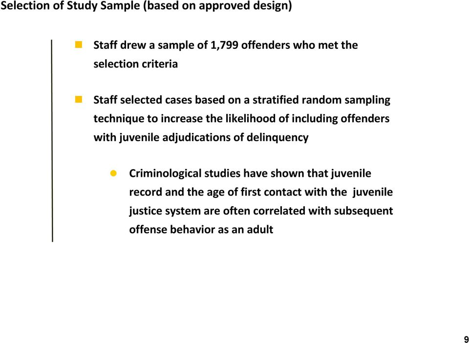 offenders with juvenile adjudications of delinquency Criminological studies have shown that juvenile record and the