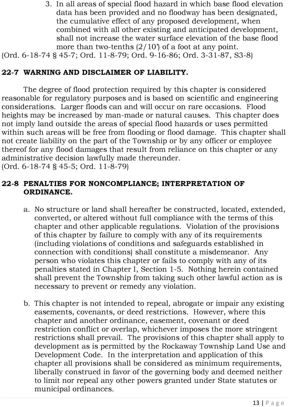 11-8-79; Ord. 9-16-86; Ord. 3-31-87, S3-8) 22-7 WARNING AND DISCLAIMER OF LIABILITY.