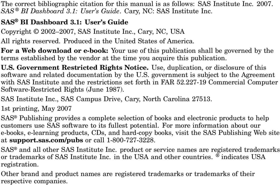 For a Web download or e-book: Your use of this publication shall be governed by the terms established by the vendor at the time you acquire this publication. U.S. Government Restricted Rights Notice.
