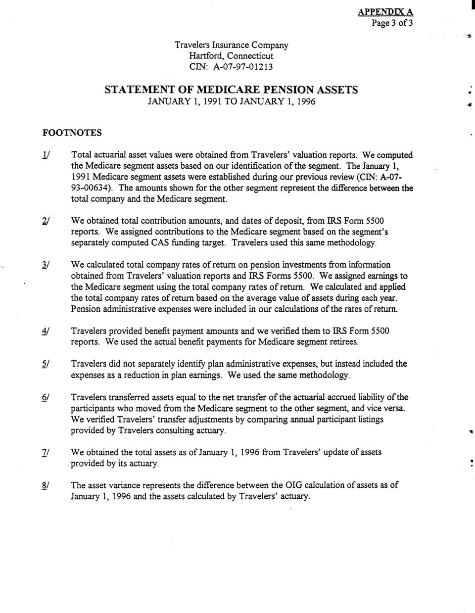 The January 1, 1991 Medicare segment assets were established during our previous review (UN: A-07-93-00634).