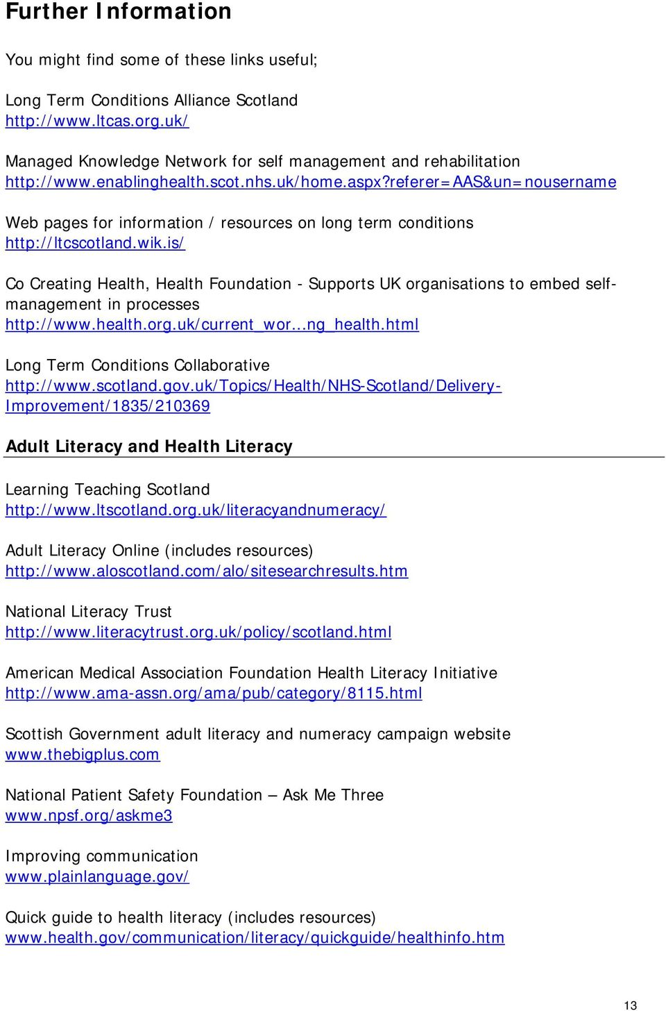 referer=aas&un=nousername Web pages for information / resources on long term conditions http://ltcscotland.wik.
