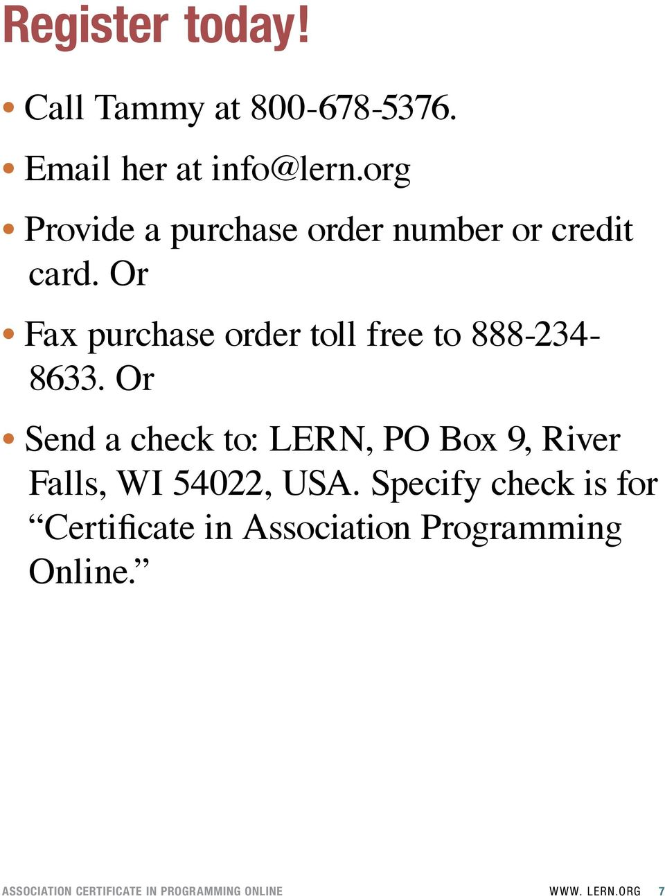 Or Fax purchase order toll free to 888-234- 8633.