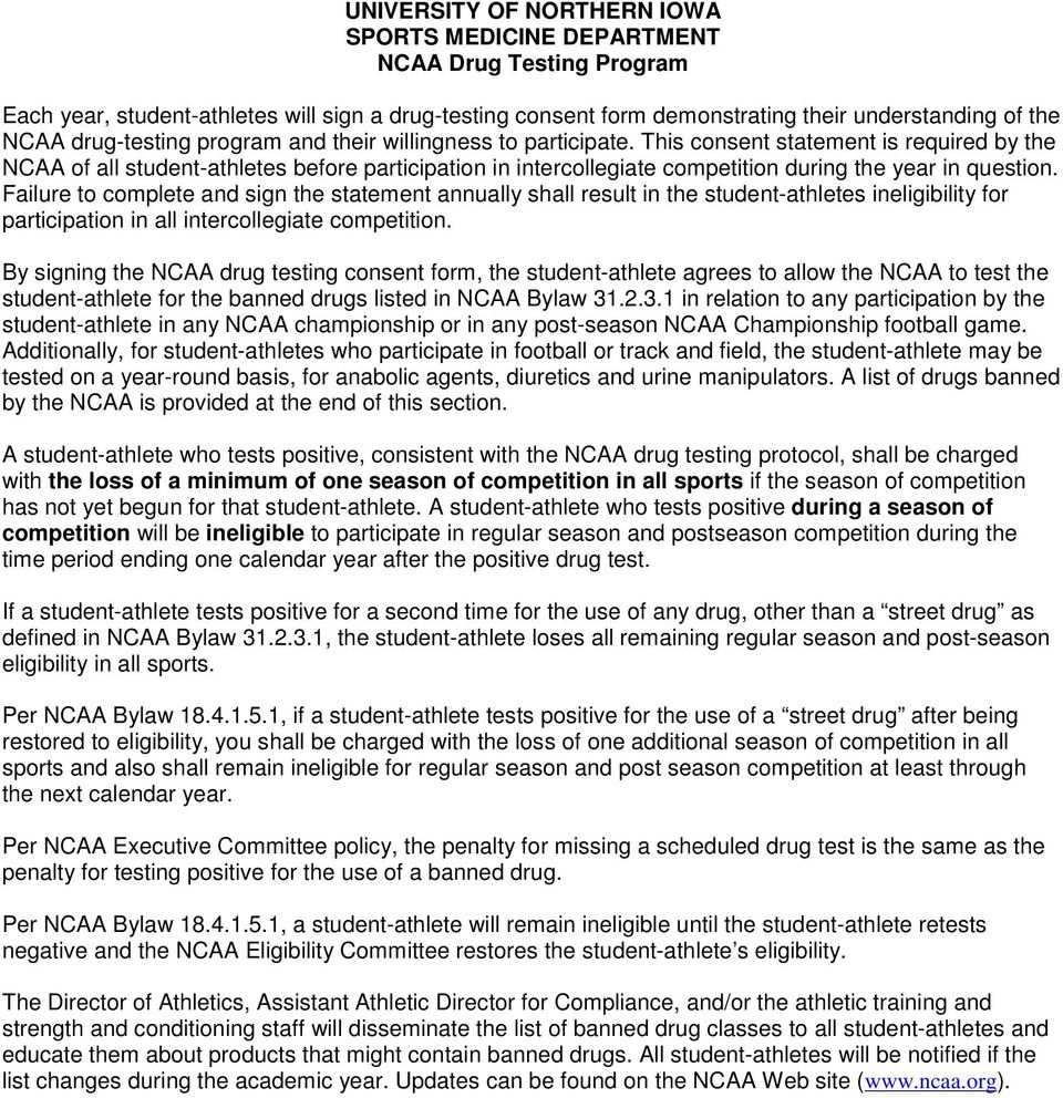 This consent statement is required by the NCAA of all student-athletes before participation in intercollegiate competition during the year in question.