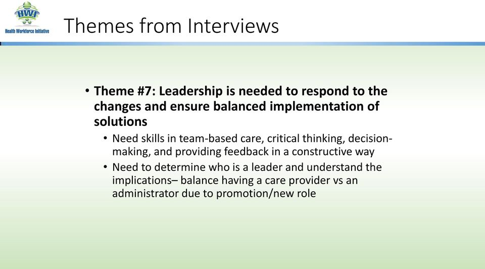 decisionmaking, and providing feedback in a constructive way Need to determine who is a leader