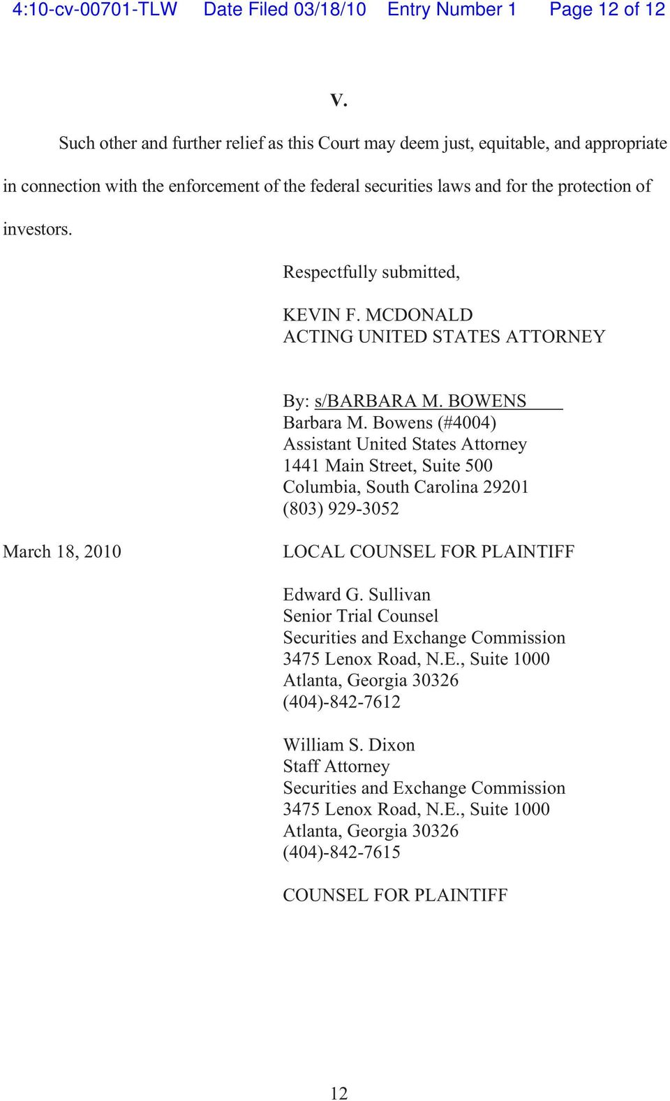 Respectfully submitted, KEVIN F. MCDONALD ACTING UNITED STATES ATTORNEY By: s/barbara M. BOWENS Barbara M.