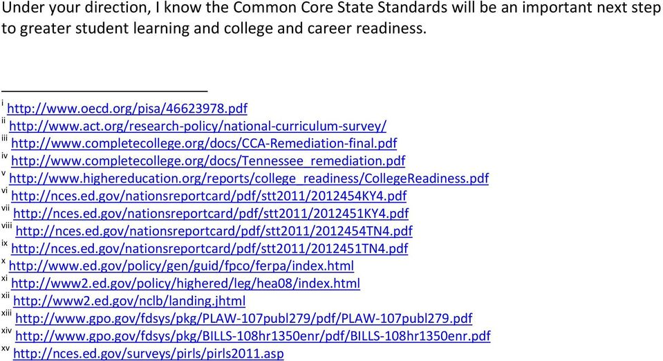 pdf v http://www.highereducation.org/reports/college_readiness/collegereadiness.pdf vi http://nces.ed.gov/nationsreportcard/pdf/stt2011/2012454ky4.pdf vii http://nces.ed.gov/nationsreportcard/pdf/stt2011/2012451ky4.