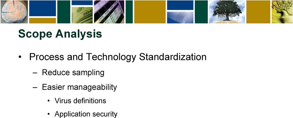Reduce sampling Easier