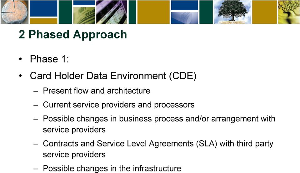 process and/or arrangement with service providers Contracts and Service Level