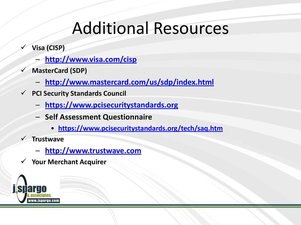 html PCI Security Standards Council https://www.pcisecuritystandards.