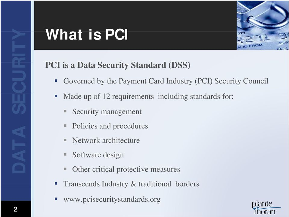 Security management Policies i and procedures Network architecture Software design Other