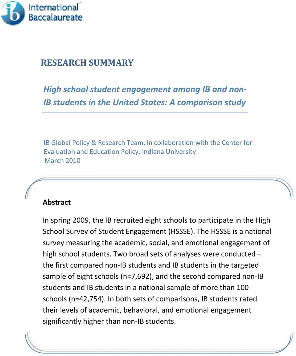 The HSSSE is a national survey measuring the academic, social, and emotional engagement of high school students.