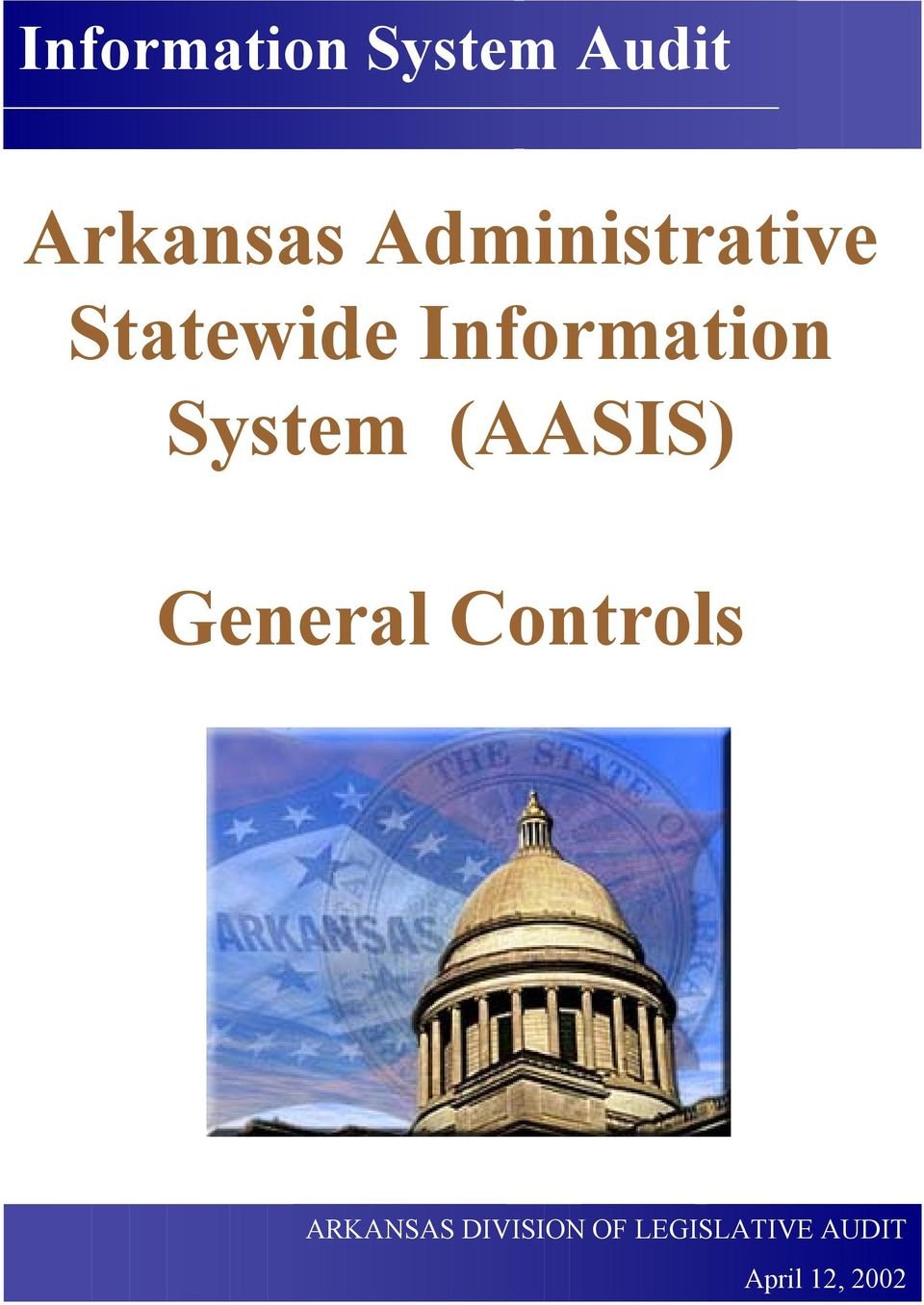 System (AASIS) General Controls