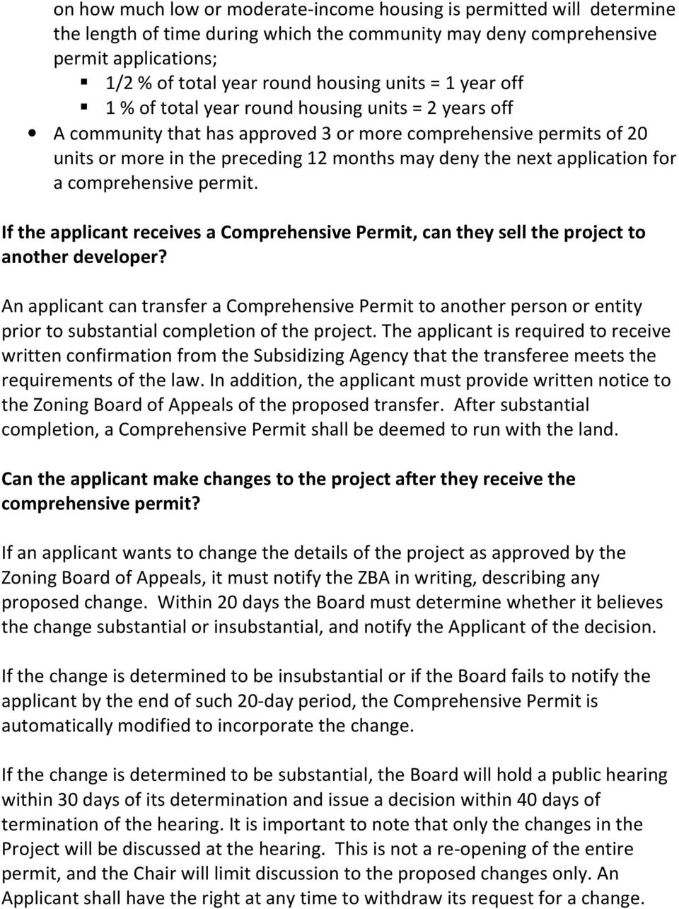 application for a comprehensive permit. If the applicant receives a Comprehensive Permit, can they sell the project to another developer?