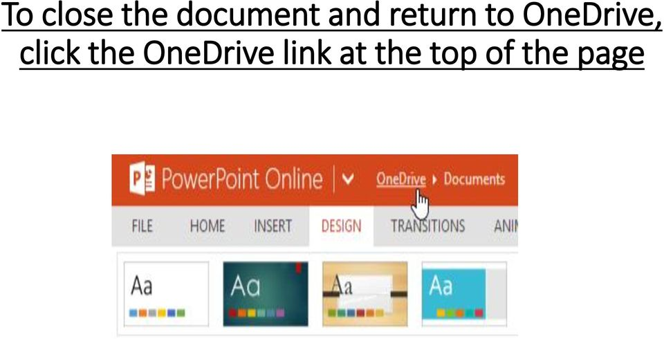 OneDrive, click the
