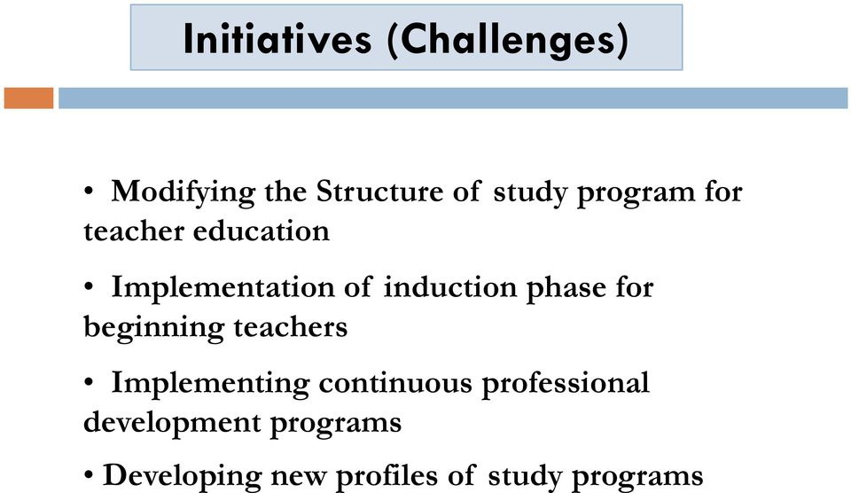 phase for beginning teachers Implementing continuous