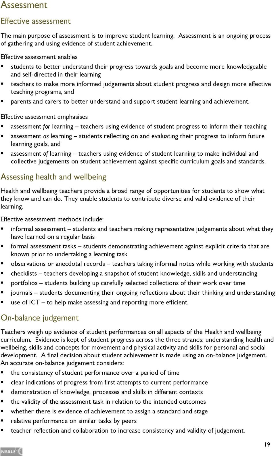 about student progress and design more effective teaching programs, and parents and carers to better understand and support student learning and achievement.